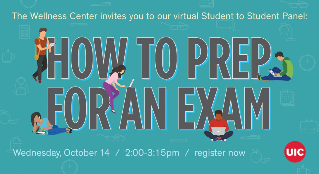 Wellness Center Invites you to Student Panel How to prep for an exam